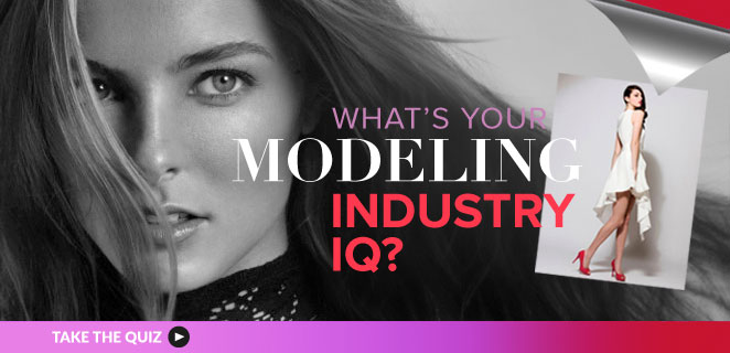Modeling Quizzes: What's your modeling industry IQ?